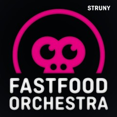CD Struny - Fast Food Orchestra